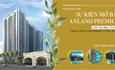 Mở bán dự án Anland Premium với chính sách bán hàng và phần quà hấp dẫn