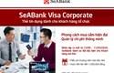 Siêu tiện lợi cho doanh nghiệp khi sử dụng thẻ SeABank Visa Corporate