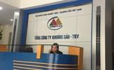 Sai phạm nghiêm trọng tại Tổng công ty Khoáng sản – TKV chuyển sang cơ quan Công an hiện ra sao?