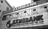 """Tranh chấp thành viên tại Eximbank: Tòa vẫn quyết """"tạm dừng"""" thực hiện Nghị quyết của HĐQT"""
