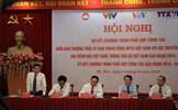 Tăng cường phối hợp công tác giữa MTTQ Việt Nam với VOV, VTV, TTXVN