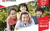 SeABank phát hành chứng chỉ tiền gửi ngắn hạn, đáp ứng nhu cầu gửi tiền của người nước ngoài