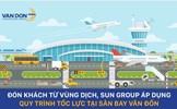 Hơn 3.600 hành khách về từ vùng dịch được đón tiếp tại Sân bay Vân Đồn thế nào?