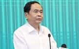 Quyết liệt hoàn thành đúng tiến độ tổ chức Đại hội MTTQ Việt Nam các cấp