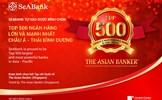 SeABank lọt vào Top 500 ngân hàng lớn và mạnh nhất châu Á - Thái Bình Dương