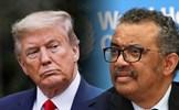 Trump dọa xem xét lại tư cách thành viên của Mỹ trong WHO