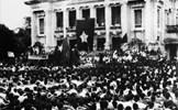 Cách mạng Tháng Tám - Trang sử vẻ vang, chói lọi của lịch sử dân tộc