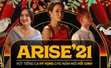 """Nhiều thông điệp ý nghĩa lan tỏa trong MV gây sốt """"Arise'21 - Ta sẽ hồi sinh"""""""