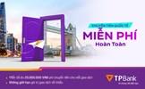 Miễn phí chuyển tiền quốc tế lên tới 20 triệu đồng tại TPBank
