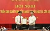 Ban Bí thư Trung ương Đảng điều động, bổ nhiệm nhân sự mới