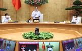 Thủ tướng chủ trì họp trực tuyến với TP Hồ Chí Minh triển khai các biện pháp phòng, chống dịch