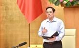 Thủ tướng chỉ đạo các giải pháp mạnh mẽ, quyết liệt, hiệu quả hơn để ngăn chặn, kiềm chế, đẩy lùi dịch bệnh