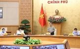 Thủ tướng: Kiên trì thực hiện các biện pháp phòng, chống dịch dựa vào 3 trụ cột