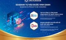 """SeABank vinh dự nhận giải thưởng chuyển đổi số Việt Nam và """"Top 30 Công ty ứng dụng công nghệ tốt nhất Châu Á 2020"""""""