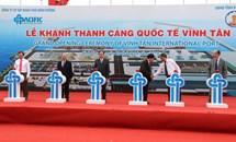 Chủ tịch Trần Thanh Mẫn dự Lễ khánh thành Cảng quốc tế Vĩnh Tân