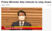 Thủ tướng Abe Shinzo từ chức vì lý do sức khỏe